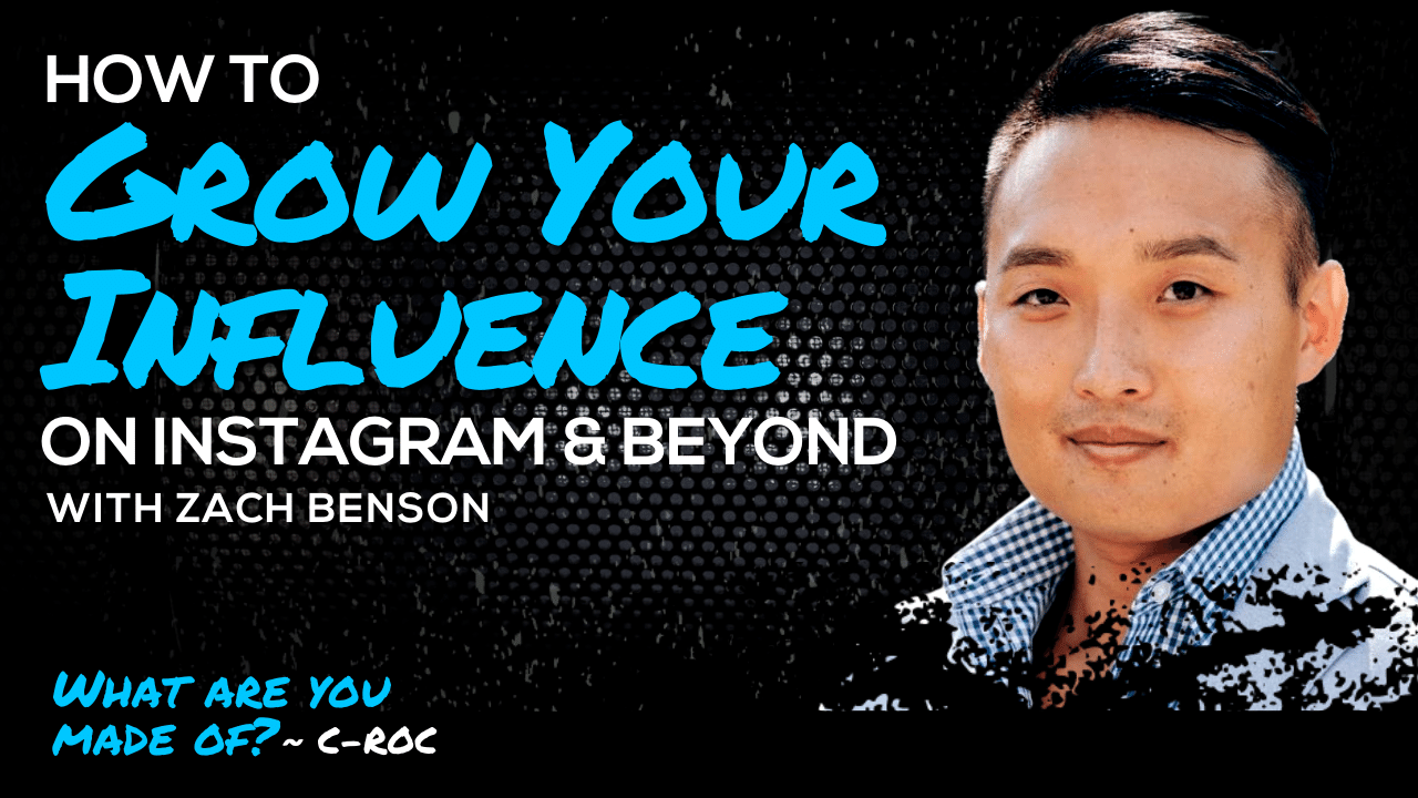 How to Grow Your Influence on Instagram & Beyond with Zach Benson